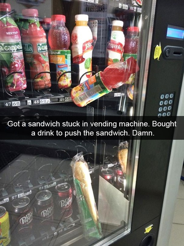 snapchat - Product - HEKTAA cappel laca cioby 05A 47 60 P48 60p 49 60 Got a sandwich stuck in vending machine. Bought a drink to push the sandwich. Damn. 000 50 58 Tuun t9 Dp 57 On Papf Pepl oN