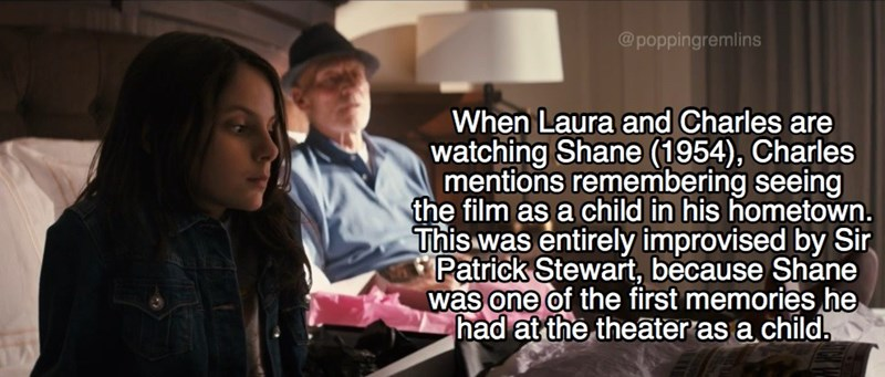 Font - @poppingremlins When Laura and Charles are watching Shane (1954), Charles mentions remembering seeing the film as a child in his hometown. This was entirely improvised by Sir Patrick Stewart, because Shane was one of the first memories he had at the theater as a child.