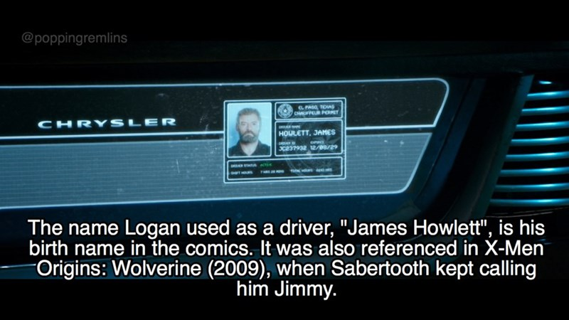 """Electronics - @poppingremlins L PASO, TEAS CHAUFFEUR PERMIT CHRYS HOULETT, JAMES Oce37932 12/08/29 The name Logan used as a birth name in the comics. It was also referenced in X-Men Origins: Wolverine (2009), when Sabertooth kept calling driver, """"James Howlett"""", is his him Jimmy."""