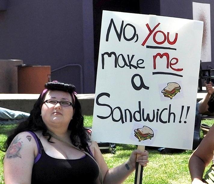 Protest - NO Xou make Me Sandwich!!