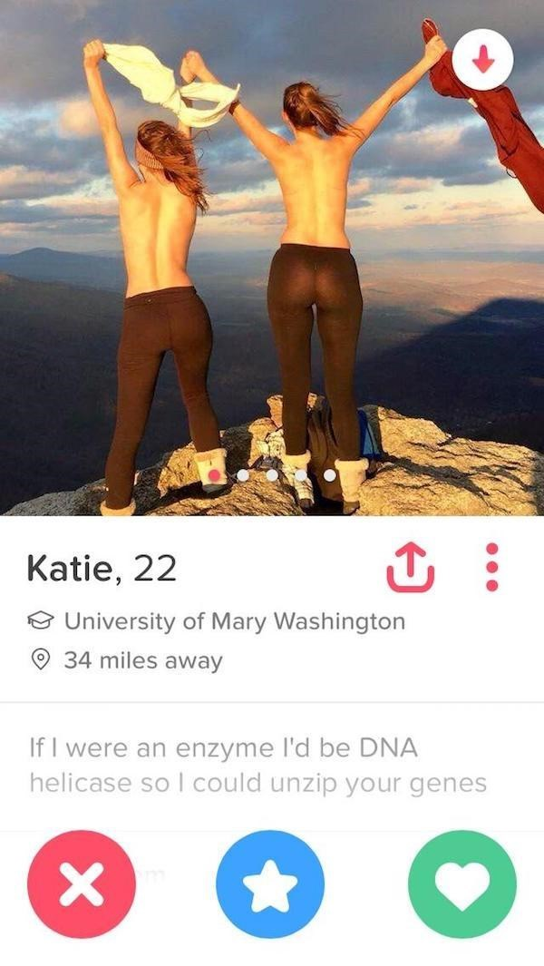 topless girls standing on top of mountain - Katie, 22 University of Mary Washington 34 miles away If I were an enzyme l'd be DNA helicase so I could unzip your genes X