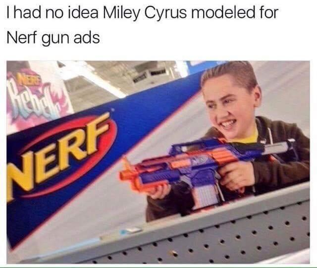 Funny meme about how the box of a Nerf gun has a kid on it that looks like Miley Cyrus.
