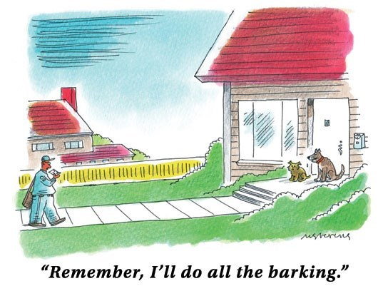 "Cartoon - erns ""Remember, I'll do all the barking."""