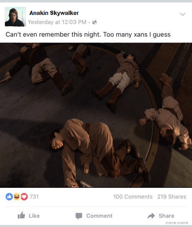 Funny Star Wars prequel meme using Facebook as a theme, picture of the younglings that Anakin murdered with his lightsaber, the caption for the image says he can't remember that night, he took too much xanax.