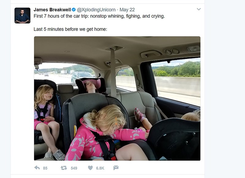 Mode of transport - James Breakwell@XplodingUnicorn May 22 First 7 hours of the car trip: nonstop whining, fighing, and crying. Last 5 minutes before we get home: 549 85 6.8K