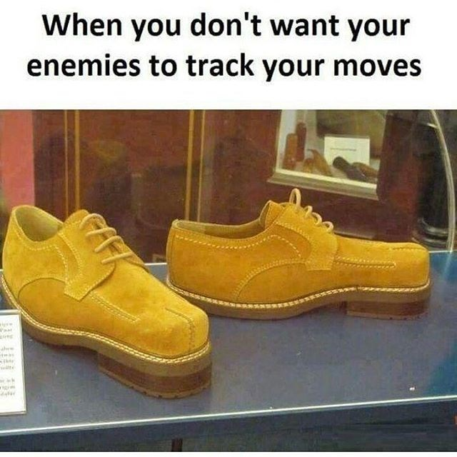 Funny meme with weirdly made shoes about trying to fool your enemies.