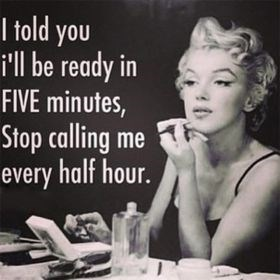 Facial expression - Itold you i'll be ready in FIVE minutes, Stop calling me every half hour.
