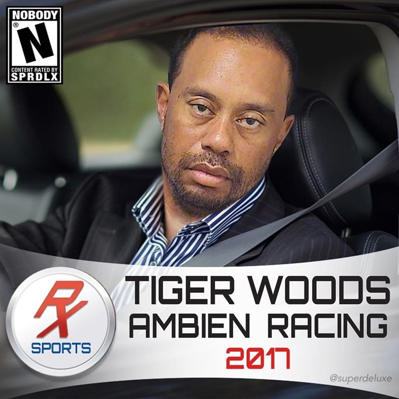 Funny meme with Tiger Woods' mug shot on a photoshopped cover for a racing game - they call it Ambien racing.