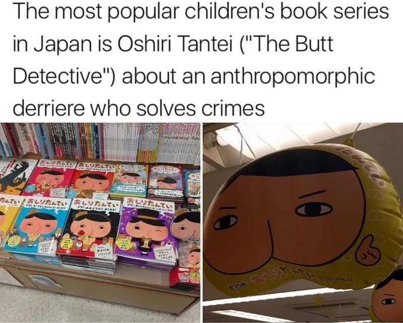 Wednesday meme about a Japansese children's book about a butt who solves crimes