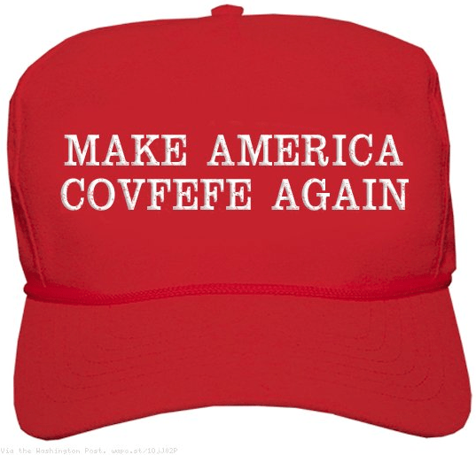 Red hat that says Make America Covfefe Again