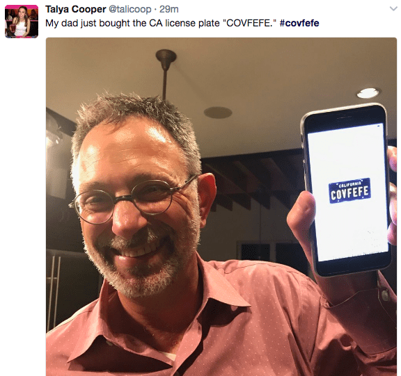 """Hair - Talya Cooper @talicoop 29m My dad just bought the CA license plate """"COVFEFE."""" #covfefe CELIFR COVFEFE"""