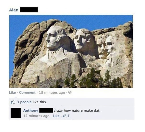 Rock - Alan Like Comment 18 minutes ago- 3 people like this. Anthony 17 minutes ago Like 1  crazy how nature make dat.