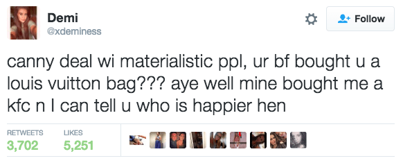 Scottish tweet by Demi who is questioning the logic of a woman who's boyfriend bought a Louis Vuitton bag, while her BF got her KFC