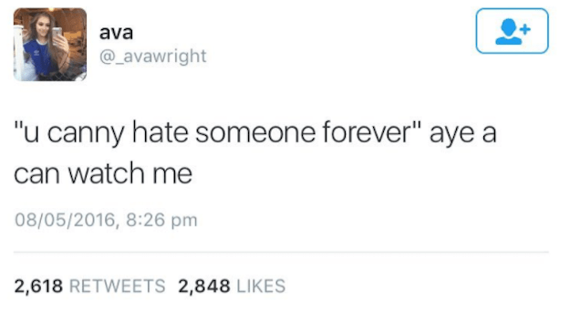 Scottish tweet about hating someone forever.