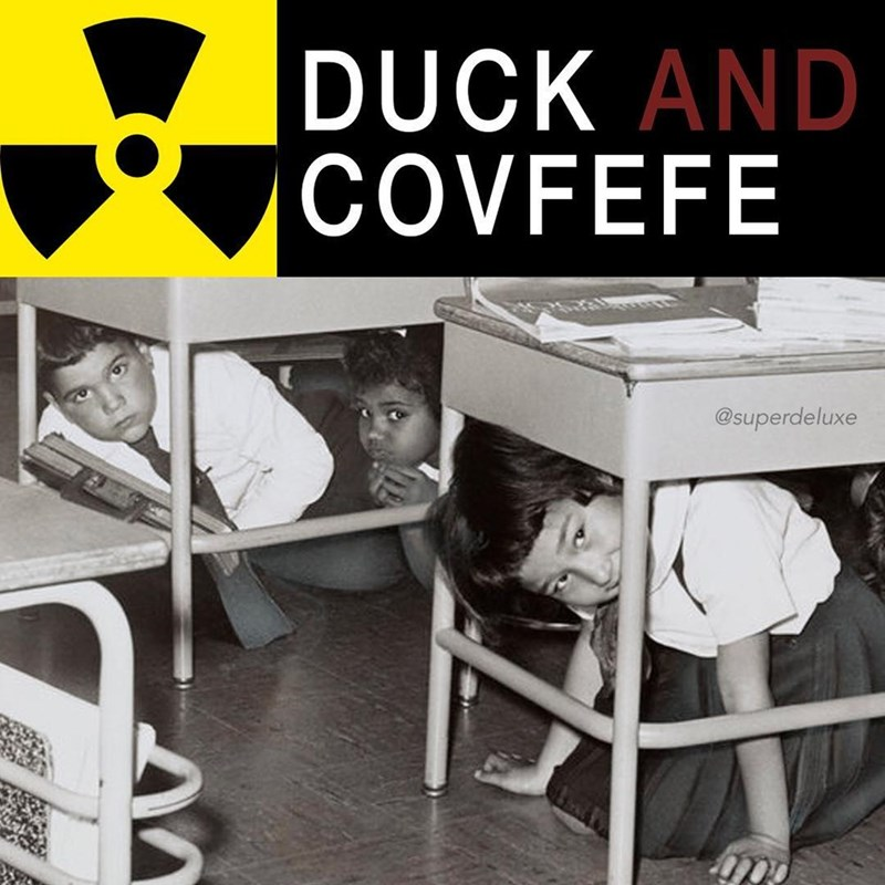 covfefe meme about the Duck and Cover defense method