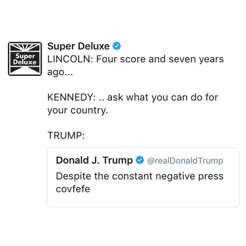 tweet about iconic quotes from American presidents including Trump's covfefe