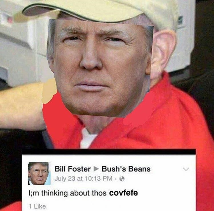 """thinking about thos beans"" meme about covfefe"