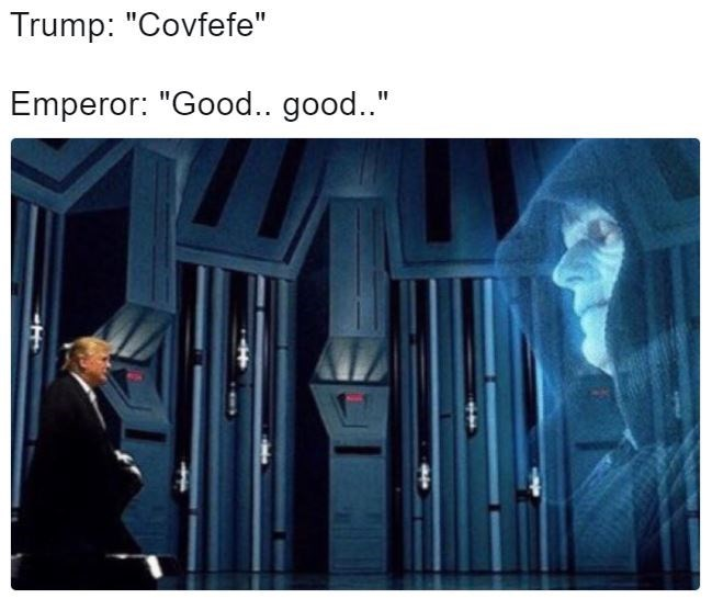 covfefe meme about Emperor Palpatine approving of Trump