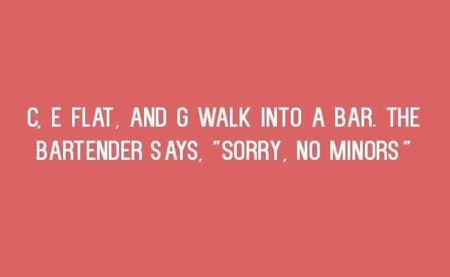"""Text - CE FLAT, AND G WALK INTO A BAR. THE BARTENDER SAYS, """"SORRY, NO MINORS ww"""