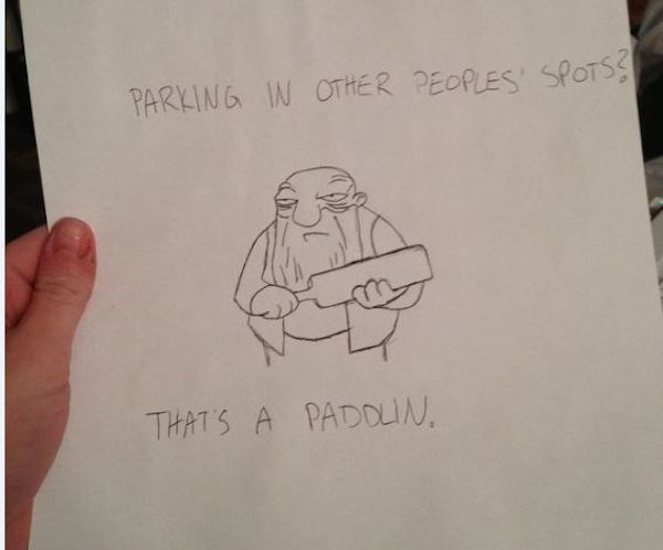 Drawing - PARKING IN OTHER PEOPLES SPOTSS THATS A PADOLIN