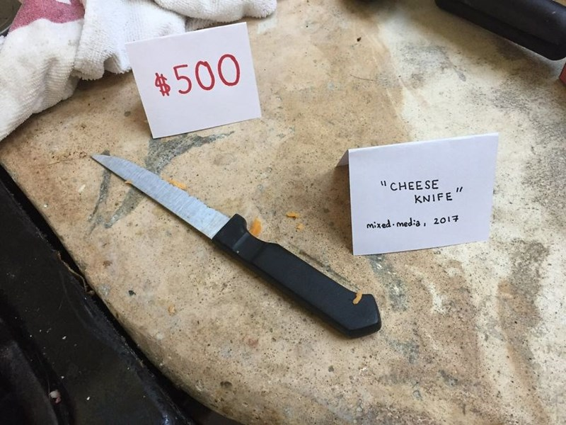 """Text - $500 """"CHEESE KNIFE"""" mixed med:a, 2017"""