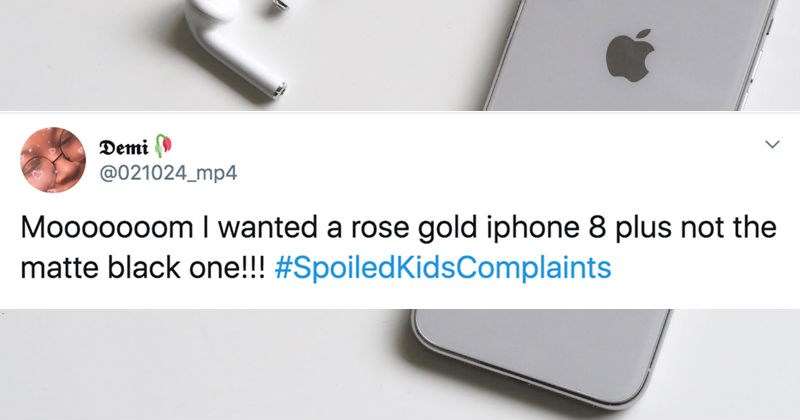 """Twitter users share their best """"spoiled kids complaints."""""""