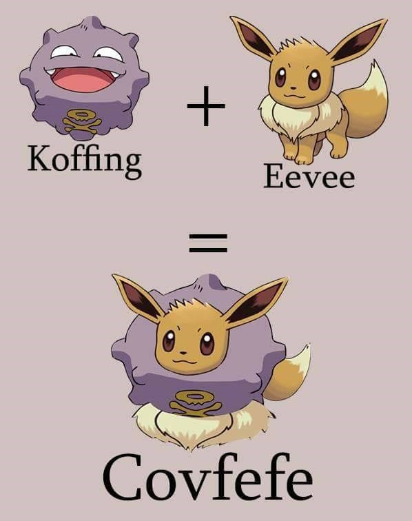 """Funny meme merging Donald Trumps """"covfefe"""" gaffe with Pokemon. Suggests that Koffing and Eevee combined would equal a new pokemon named Covfefe."""