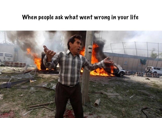 Adaptation - When people ask what went wrong in your life