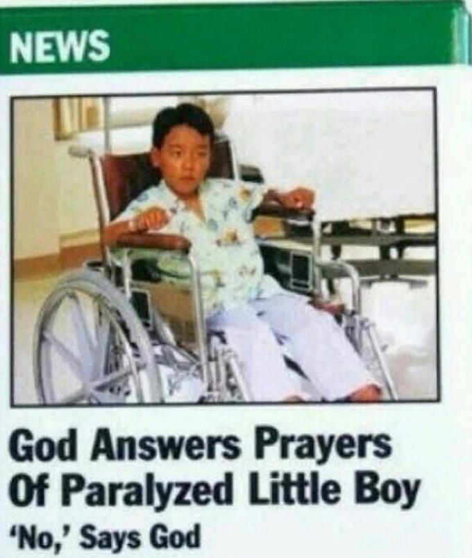 Photo caption - NEWS God Answers Prayers Of Paralyzed Little Boy 'No,' Says God