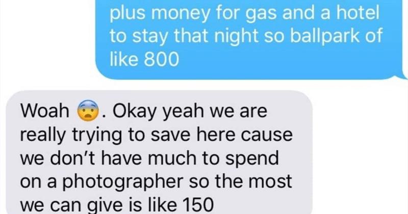 Choosing beggar asks for deeply discounted wedding photos from a friend.