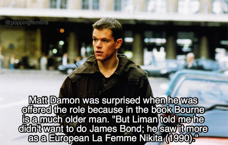 """Photo caption - @poppingremlins Matt Damon was surprised when he was offered the role because in the book Bourne is a much older man. """"But Limantold me he didn't want to do James Bond; he sawit more asa European La Femme Nikita (1990)"""