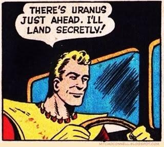 Cartoon - THERE'S URANUS JUST AHEAD. I'LL LAND SECRETLY! MITCHOCONNEL.BLOGGPOT.cOM