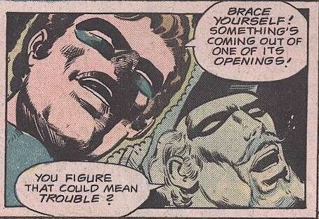 Comics - BRACE YOURSELF SOMETHING'S COMING OUT OF ONE OF ITS OPENINGS YOu FIGURE THAT COULD MEAN TROUBLE 2