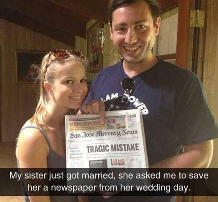 Photo caption - OWED LAM REP San Jose Mercury News TRAGIC MISTAKE My sister just got married, she asked me to save her a newspaper from her wedding day.