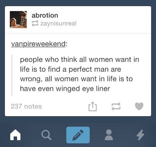 Tumblr Meme about how girls just want to have even winged eye liner.