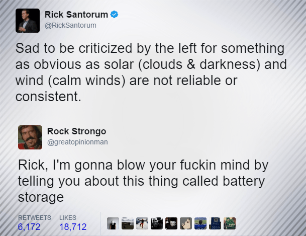 Funny twitter exchange from Rick Santorum about energy, someone replies cluing him in to battery storage.