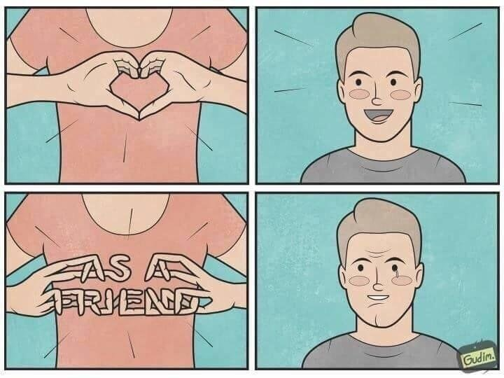 """Funny web comic of a woman signing a heart to a man with her hands, then she makes the letters that signify """"as a friend,"""" the man has been friend zoned."""