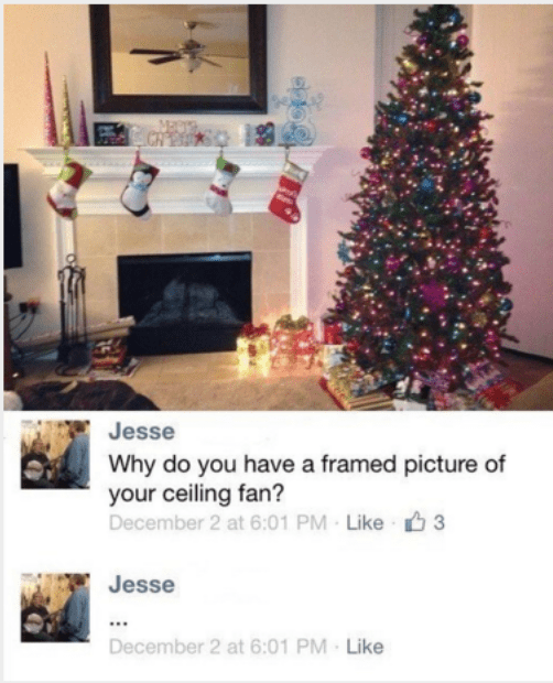 Facebook post in which someone asks why they have framed pic of their ceiling fan above the fireplace, it is a mirror.