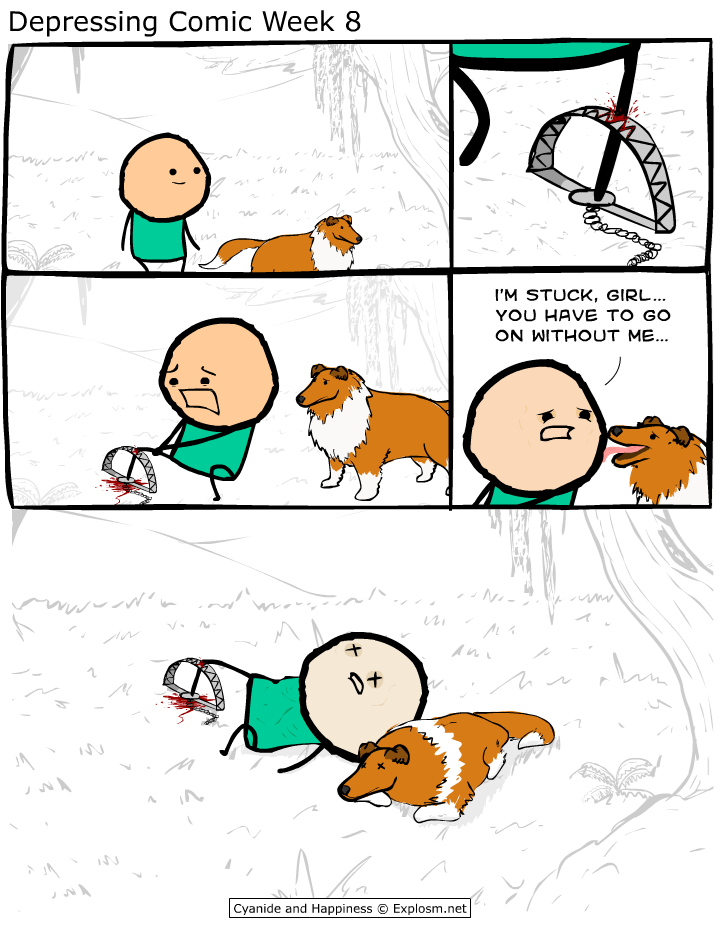 webcomic - Cartoon - Depressing Comic Week 8 I'M STUCK, GIRL... YOU HAVE TO GO ON WITHOUT ME... An Cyanide and Happiness Explosm.net