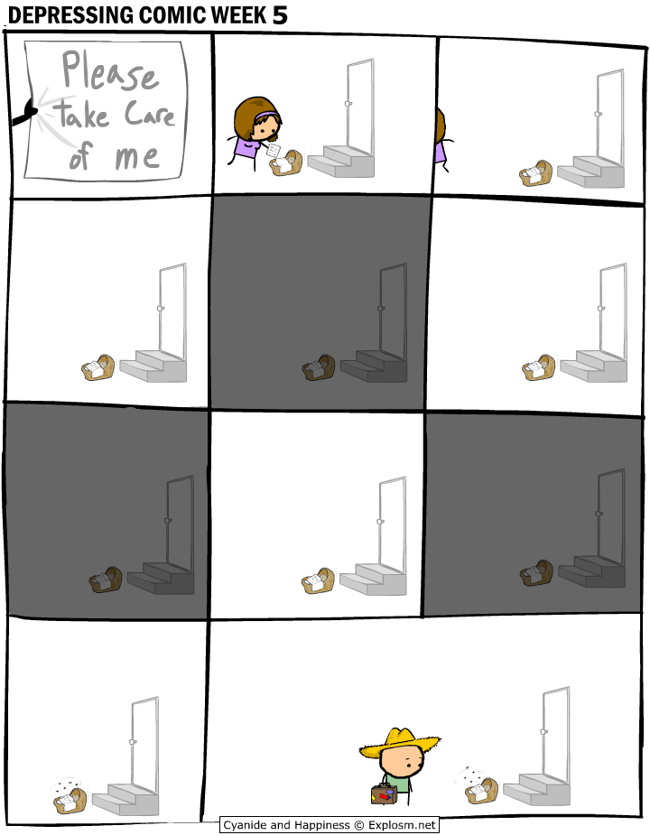 webcomic - Text - DEPRESSING COMIC WEEK 5 Please take Care of me Explosm.net Cyanide and Happiness
