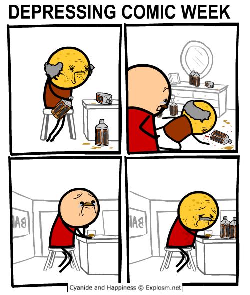 webcomic - Cartoon - DEPRESSING COMIC WEEK AS AS Cyanide and Happiness Explosm.net