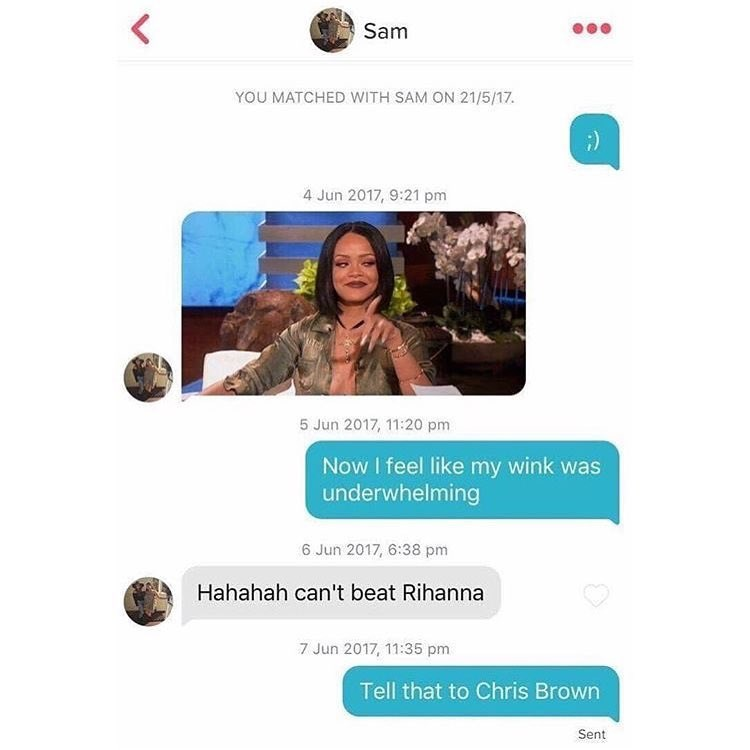 Funny meme of a tinder conversation that turns into a joke about chris brown beating rihanna.
