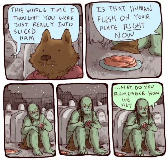 Cartoon - THIS WHOL E TIME I IS THAT HU MAN FLESH ON YouR PLATE RIGHT NOW THOU GHT YOu WERE JUST REALLY INTO SLICED HAM HEY. DO YOU REMEMBER How mET