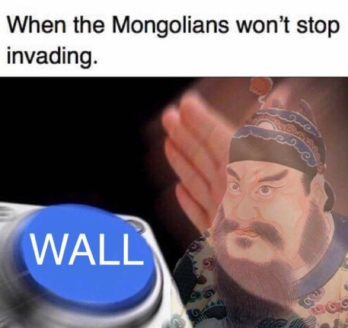 Forehead - When the Mongolians won't stop invading. WALL