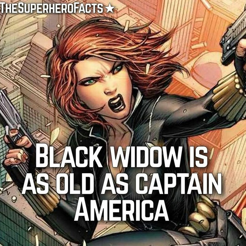 Fictional character - THESUPERHEROFACTS rmn BLACK WIDOW IS AS OLD AS CAPTAIN AMERICA