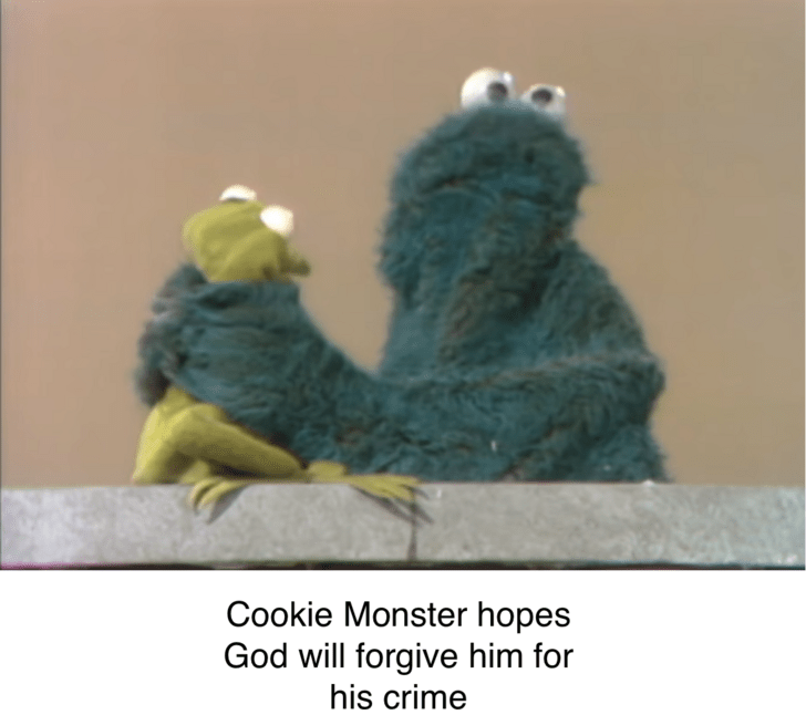 bert and ernie - Adaptation - Cookie Monster hopes God will forgive him for his crime