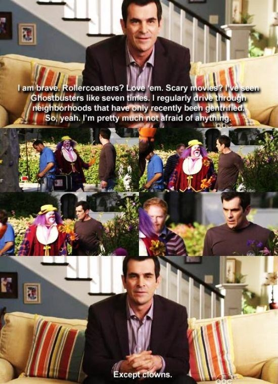 Phil Dunphy opening up about how he doesn't have many fears, other than clowns.