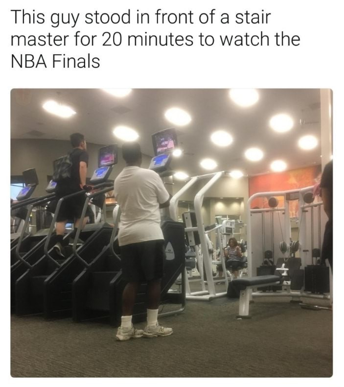 Room - This guy stood in front of a stair master for 20 minutes to watch the NBA Finals