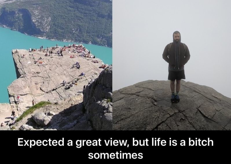 Rock - Expected a great view, but life is a bitch sometimes