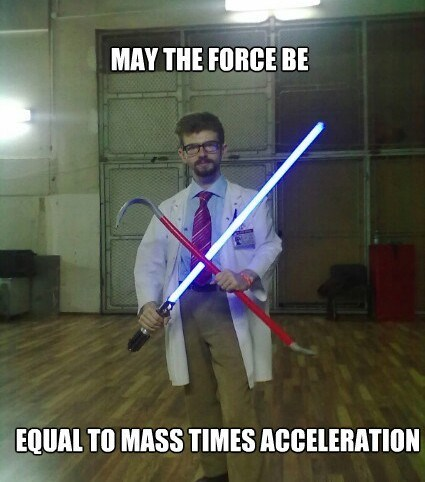 pun - Fictional character - MAY THE FORCE BE EQUAL TO MASS TIMES ACCELERATION